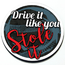 Drive it like you stole it - Magnetic Grill Badge for MINI Cooper