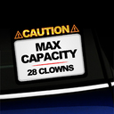 Caution Max Capacity 28 Clowns Sticker