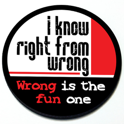 I know right from wrong. Wrong is the fun one - Magnetic Grill Badge for MINI Cooper