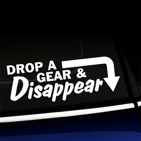 Drop a Gear and Disappear - Decal Product Page