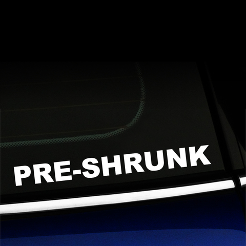 Pre-shrunk - Decal Product Page