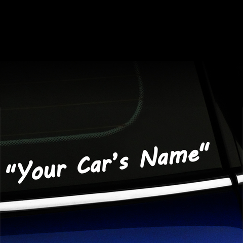 Your Car's Name Custom Vinyl Decal Product Page