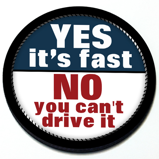 Yes it's fast No you can't drive it - Badge Product Page