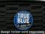 True Blue - Grill Badge